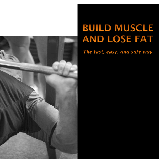 Build Muscles and Lose Fat E-Book